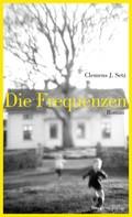 Clemens J. Setz: Die Frequenzen ★★★★