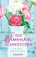 Cathy Hopkins: Die Blumenschwestern ★★★★