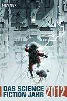 Sascha Mamczak: Das Science Fiction Jahr 2012 ★★★★