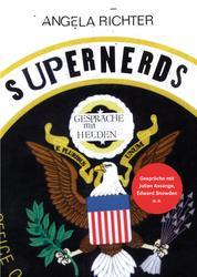 Supernerds - Gespräche mit Helden