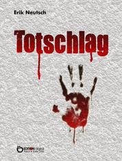 Totschlag - Roman