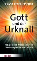 Ernst Peter Fischer: Gott und der Urknall ★★★★