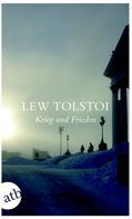 Leo Tolstoi: Krieg und Frieden ★★★★★