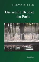 Die weiße Brücke im Park