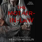 The Mother-in-Law - a twisted psychological thriller (Unabridged)