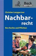 Christian Langgartner: Nachbarrecht