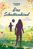 Anne Alexander: Lovestory Edition 7 – Liebesroman