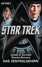 Star Trek: Das Zentralgehirn - Roman