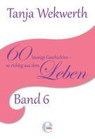 Tanja Wekwerth: Tanjas Welt Band 6