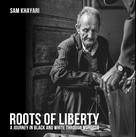 Sam Khayari: Roots of Liberty
