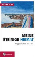 Walter Klier: Meine steinige Heimat ★★★★