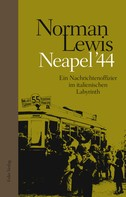 Norman Lewis: Neapel '44 ★★★★★