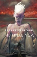 Gregory Benford: The Final Now