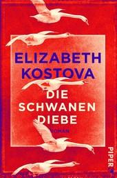 Die Schwanendiebe - Roman