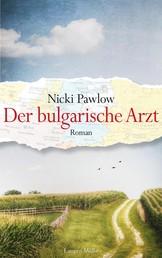 Der bulgarische Arzt - Roman