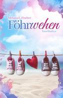 Melana E. Fischer: Föhrwehen Inselbabys