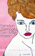 Feridun Zaimoglu: Der Mietmaler ★★★★★
