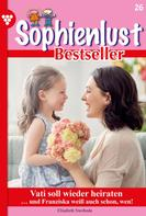 Elisabeth Swoboda: Sophienlust Bestseller 26 – Familienroman