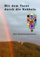 Karl Bihlmeyer: Mit dem Tarot durch die Kabbala ★★★★