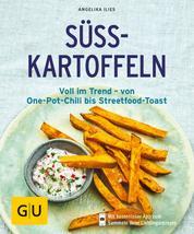 Süßkartoffeln - Voll im Trend - von One-Pot-Chili bis Streetfood-Toast