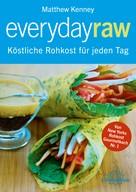 Matthew Kenney: Everyday Raw ★★★★★