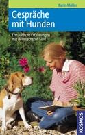 Karin Müller: Gespräche mit Hunden ★★★