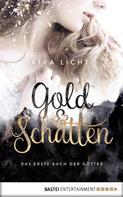 Kira Licht: Gold und Schatten ★★★★