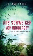 Stefanie Ross: Das Schweigen von Brodersby ★★★★