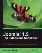 Suhreed Sarkar: Joomla! 1.5 Top Extensions Cookbook