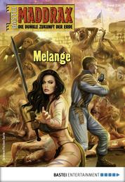 Maddrax 534 - Science-Fiction-Serie - Melange