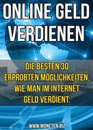 Dennis Henneberg: 30 Methoden im Internet Geld zu verdienen! ★★★★