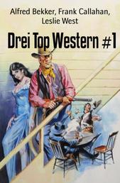 Drei Top Western #1 - Cassiopeiapress Sammelband