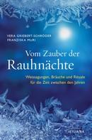 Vera Griebert-Schröder: Vom Zauber der Rauhnächte ★★★★★