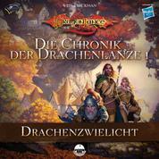 Die Chronik der Drachenlanze 1 - Drachenzwielicht