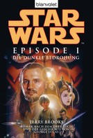 Terry Brooks: Star Wars™ - Episode I - Die dunkle Bedrohung ★★★★