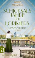 Anne Melville: Schicksalsjahre der Lorimers ★★★★