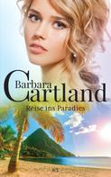 Barbara Cartland: Reise ins Paradies ★★★