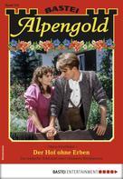 Maria Fernthaler: Alpengold 275 - Heimatroman