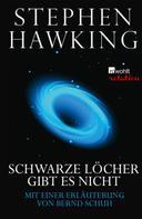 Stephen Hawking: Schwarze Löcher gibt es nicht ★★★★★