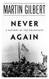 Never Again - A History of the Holocaust