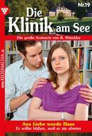B. Winckler: Die Klinik am See 19 – Arztroman ★★★★★