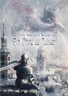 Dirk van den Boom: Ein Prinz zu Tulivar ★★★★★