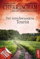 Matthew Costello: Cherringham - Der verschwundene Tourist ★★★★