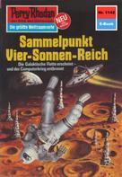 William Voltz: Perry Rhodan 1142: Sammelpunkt Vier-Sonnen-Reich ★★★