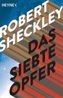 Robert Sheckley: Das siebte Opfer ★★★★★
