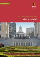 Christa Klickermann: Belgien, Brüssel. Vive la mixité! ★★★