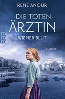 René Anour: Die Totenärztin: Wiener Blut ★★★★