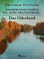 Wanderungen durch die Mark Brandenburg - Das Oderland