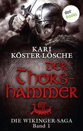 Die Wikinger-Saga - Band 1: Der Thorshammer