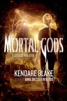 Kendare Blake: Mortal Gods
